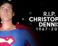 Hollywood's Superman Christopher Dennis passes away at 52