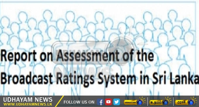 Report on Assessment of the Broadcast Ratings System in Sri